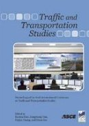 - Traffic and Transportation Studies: Proceedings of the Sixth International Conference on Traffic and Transportation Studies August 5-7, 2008 Nanning, China - 9780784409954 - V9780784409954
