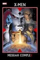 Brubaker, Ed; Carey, M. J. - X-men: Messiah Complex - 9780785123200 - V9780785123200