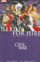 Gray, Justin, Palmiotti, Jimmy - Civil War: Heroes For Hire (v. 1) - 9780785123620 - KCD0017082