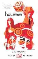 Matt Fraction, Javier Pulido, Annie Wu - Hawkeye Volume 3: L.A. Woman (Marvel Now) - 9780785183907 - 9780785183907
