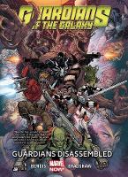 Brian Michael  Bendis, Nick  Bradshaw - Guardians of the Galaxy Volume 3: Guardians Disassembled (Marvel Now) (Guardians of the Galaxy (Marvel)) - 9780785189671 - 9780785189671