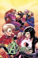 Thompson, Kelly - A-Force Vol. 2: Rage Against the Dying of the Light - 9780785196068 - V9780785196068