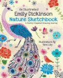 - The Illustrated Emily Dickinson Nature Sketchbook: A Poetry-Inspired Drawing Journal - 9780785838210 - V9780785838210
