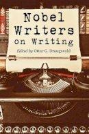 Ottar G. Draugsvold - Nobel Writers on Writing - 9780786466092 - V9780786466092
