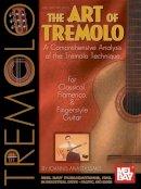 Anastassakis, Ioannis - The Art of Tremolo - 9780786607709 - V9780786607709