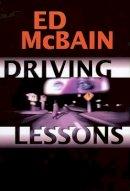 McBain, Ed - Driving Lessons - 9780786708055 - KTJ0026409