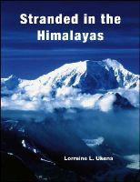 Ukens, Lorraine L. - Stranded in the Himalayas - 9780787939700 - V9780787939700