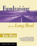 Klein, Kim - Fundraising for the Long Haul - 9780787961732 - V9780787961732