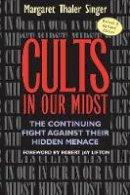 Singer, Margaret Thaler - Cults in Our Midst - 9780787967413 - V9780787967413