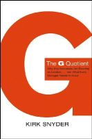 Snyder, Kirk - The G Quotient: Why Gay Executives are Excelling as Leaders... And What Every Manager Needs to Know (J-B US non-Franchise Leadership) - 9780787982461 - KLN0015647