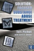 Teri Pichot - Solution Focused Substance Abuse Treatment - 9780789037237 - V9780789037237