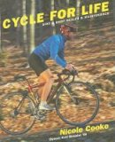 Cooke, Nicole - Cycle for Life: Bike and Body Health and Maintenance - 9780789210432 - V9780789210432