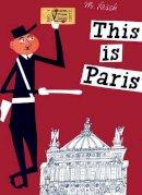 Miroslav Sasek - This is Paris - 9780789310637 - V9780789310637
