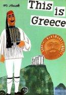 Sasek, Miroslav - This is Greece - 9780789318558 - V9780789318558