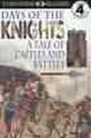 Maynard, Christopher - DK Readers: Days of the Knights -- A Tale of Castles and Battles (Level 4: Proficient Readers) - 9780789429636 - KEX0253293