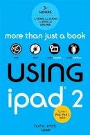 Smith, Bud E. - Using iPad 2 (covers iOS 5) - 9780789748355 - V9780789748355
