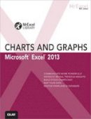 Jelen, Bill - Excel 2013 Charts and Graphs (MrExcel Library) - 9780789748621 - V9780789748621
