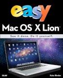 Binder, Kate - Easy Mac OS X Lion - 9780789749000 - V9780789749000