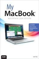 Ray, John - My MacBook (Mountain Lion Edition) (3rd Edition) - 9780789749895 - V9780789749895