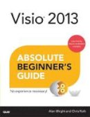 Roth, Chris; Wright, Alan - Visio 2013 Absolute Beginner's Guide - 9780789750877 - V9780789750877