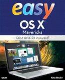 Binder, Kate - Easy OS X Mavericks - 9780789752178 - V9780789752178