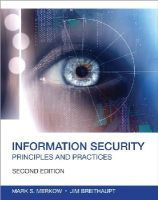 Merkow, Mark S., Breithaupt, Jim - Information Security: Principles and Practices (2nd Edition) (Certification/Training) - 9780789753250 - V9780789753250