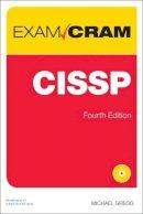 Gregg, Michael - CISSP Exam Cram (4th Edition) - 9780789755537 - V9780789755537