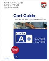 Soper, Mark Edward - CompTIA A+ 220-901 and 220-902 Cert Guide (4th Edition) - 9780789756527 - V9780789756527