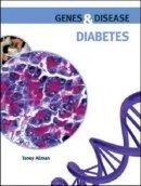 Allman, Toney - Diabetes (Genes & Disease) - 9780791095850 - V9780791095850