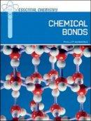 Manning, Phillip - Chemical Bonds (Essential Chemistry) - 9780791097403 - V9780791097403
