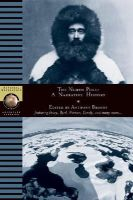 - The North Pole: A Narrative History (National Geographic Adventure Classics): A Narrative History (National Geographic Adventure Classics) - 9780792274117 - KRF0040176