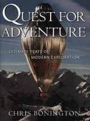 Bonington, Sir Chris - Quest for Adventure: Ultimate Feats of Modern Exploration - 9780792279532 - KTJ0025371
