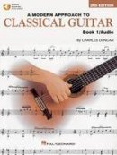 DUNCAN, CHARLES - Modern Approach to Classic Guitar - 9780793570638 - V9780793570638