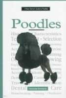 Charlotte Schwartz - A New Owners Guide to Poodles - 9780793827787 - KNH0002638