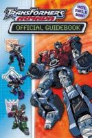 Teitelbaum, Michael, MV Creations - Transformers Armada Official Guide Book: Facts, Stats and More! - 9780794402495 - 9780794402495