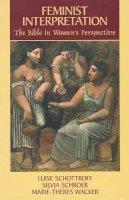 Schottroff, Luise; etc.; Schroer, S.; Wacker, M.T. - Feminist Interpretation - 9780800629991 - V9780800629991