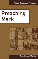 Thurston - Preaching Mark - 9780800634285 - KTG0019125