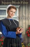 Fisher, Suzanne Woods - The Keeper - 9780800719876 - V9780800719876