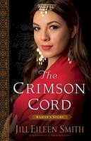 Smith, Jill Eileen - The Crimson Cord: Rahab's Story (Daughters of the Promised Land) - 9780800720346 - V9780800720346