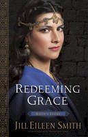 Smith, Jill Eileen - Redeeming Grace (Daughters of the Promised Land) - 9780800720360 - V9780800720360