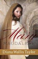 Taylor, Diana Wallis - Mary Magdalene - 9780800720483 - V9780800720483