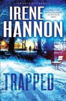 HANNON, IRENE - Trapped: A Novel (Private Justice) - 9780800721244 - V9780800721244