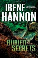 HANNON, IRENE - Buried Secrets: A Novel (Men of Valor) - 9780800721268 - V9780800721268