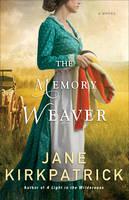 Kirkpatrick, Jane - The Memory Weaver: A Novel - 9780800722326 - V9780800722326