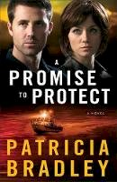 Bradley, Patricia - A Promise to Protect: A Novel (Logan Point) (Volume 2) - 9780800722814 - V9780800722814
