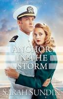 Sundin, Sarah - Anchor in the Storm (Waves of Freedom) - 9780800723439 - V9780800723439