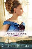 Johnson, Christine - Love's Rescue: A Novel (Keys of Promise) - 9780800723507 - V9780800723507