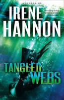 Hannon, Irene - Tangled Webs: A Novel (Men of Valor) - 9780800724542 - V9780800724542
