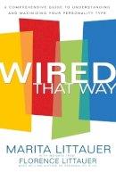 Littauer, Marita - Wired That Way - 9780800725372 - V9780800725372