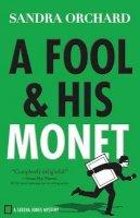 Orchard, Sandra - A Fool and His Monet (Serena Jones Mysteries) - 9780800726713 - V9780800726713